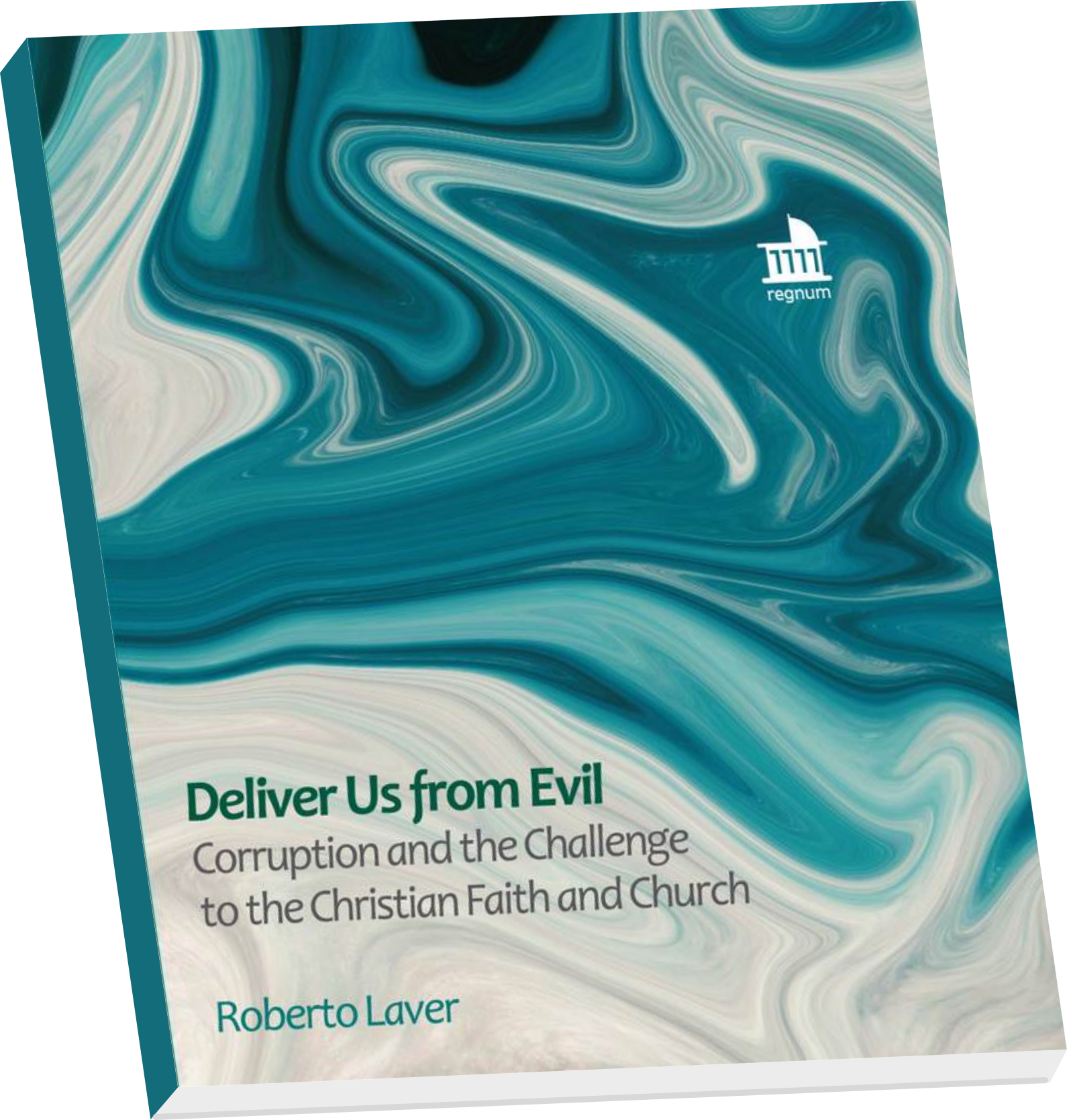 Deliver Us from Evil, by Roberto Laver